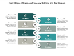 Eight Stages Of Business Process With Icons And Text Holders Ppt PowerPoint Presentation Professional Themes