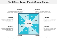 Eight Steps Jigsaw Puzzle Square Format Ppt PowerPoint Presentation Styles Visual Aids