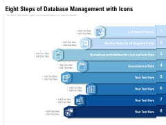 Eight Steps Of Database Management With Icons Ppt PowerPoint Presentation File Background
