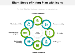 Eight Steps Of Hiring Plan With Icons Ppt PowerPoint Presentation Ideas Mockup PDF