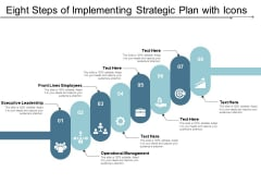 Eight Steps Of Implementing Strategic Plan With Icons Ppt Powerpoint Presentation Summary Graphic Images