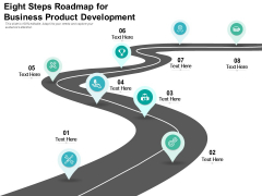 Eight Steps Roadmap For Business Product Development Ppt PowerPoint Presentation Gallery Examples PDF