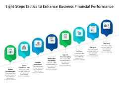 Eight Steps Tactics To Enhance Business Financial Performance Ppt PowerPoint Presentation Gallery Shapes PDF