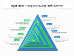 Eight Steps Triangle Showing Profit Growth Ppt PowerPoint Presentation Gallery Templates PDF