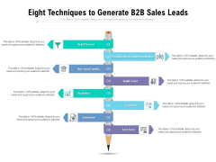Eight Techniques To Generate B2B Sales Leads Ppt PowerPoint Presentation Ideas File Formats PDF