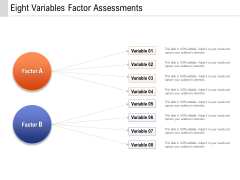 Eight Variables Factor Assessments Ppt PowerPoint Presentation File Introduction PDF