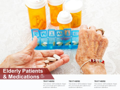 Elderly Patients And Medications Ppt PowerPoint Presentation Styles Guide