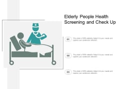Elderly People Health Screening And Check Up Ppt PowerPoint Presentation Layouts Background Image