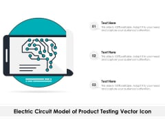 Electric Circuit Model Of Product Testing Vector Icon Ppt PowerPoint Presentation File Ideas PDF