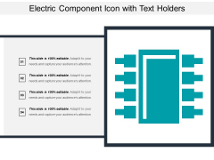 Electric Component Icon With Text Holders Ppt PowerPoint Presentation Summary Demonstration PDF