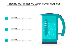 Electric Hot Water Portable Travel Mug Icon Ppt PowerPoint Presentation File Structure PDF