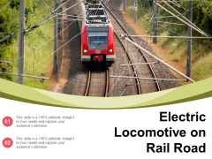 Electric Locomotive On Rail Road Ppt PowerPoint Presentation File Inspiration PDF