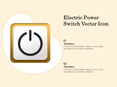 Electric Power Switch Vector Icon Ppt PowerPoint Presentation Icon Templates PDF