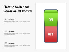 Electric Switch For Power On Off Control Ppt PowerPoint Presentation Infographics Vector PDF