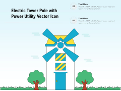 Electric Tower Pole With Power Utility Vector Icon Ppt PowerPoint Presentation File Mockup PDF