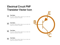 Electrical Circuit PNP Transistor Vector Icon Ppt PowerPoint Presentation Summary Vector