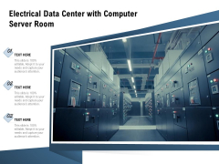 Electrical Data Center With Computer Server Room Ppt PowerPoint Presentation File Infographics PDF
