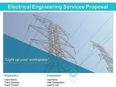 Electrical Engineering Services Proposal Ppt PowerPoint Presentation Complete Deck With Slides