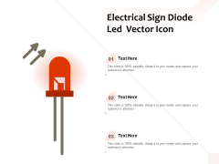 Electrical Sign Diode Led Vector Icon Ppt PowerPoint Presentation Summary Sample