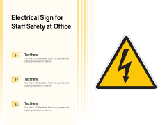 Electrical Sign For Staff Safety At Office Ppt PowerPoint Presentation Professional Templates