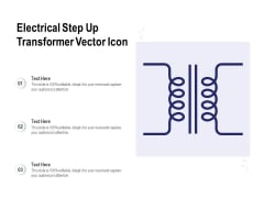 Electrical Step Up Transformer Vector Icon Ppt PowerPoint Presentation Ideas Topics