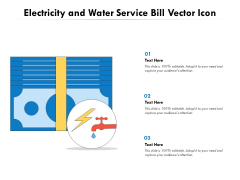 Electricity And Water Service Bill Vector Icon Ppt PowerPoint Presentation Gallery Visuals PDF
