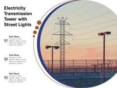 Electricity Transmission Tower With Street Lights Ppt PowerPoint Presentation Outline Pictures PDF