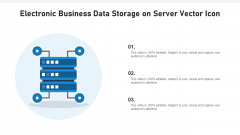 Electronic Business Data Storage On Server Vector Icon Ppt PowerPoint Presentation Gallery Deck PDF