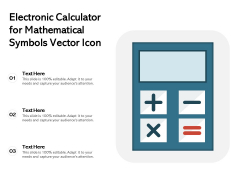 Electronic Calculator For Mathematical Symbols Vector Icon Ppt PowerPoint Presentation Gallery Background Image PDF