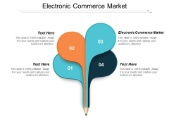 Electronic Commerce Market Ppt PowerPoint Presentation Portfolio Background Designs Cpb
