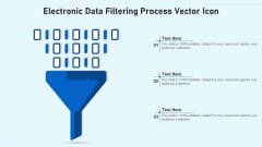 Electronic Data Filtering Process Vector Icon Ppt PowerPoint Presentation Gallery Professional PDF