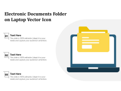 Electronic Documents Folder On Laptop Vector Icon Ppt PowerPoint Presentation Ideas Example PDF