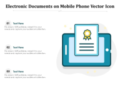 Electronic Documents On Mobile Phone Vector Icon Ppt PowerPoint Presentation Outline Professional PDF