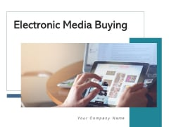 Electronic Media Buying Research Process Ppt PowerPoint Presentation Complete Deck