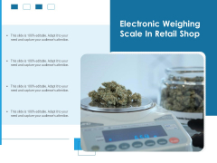 Electronic Weighing Scale In Retail Shop Ppt PowerPoint Presentation File Information PDF