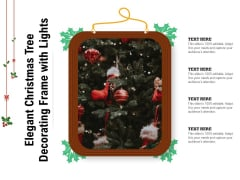 Elegant Christmas Tree Decorating Frame With Lights Ppt PowerPoint Presentation Infographic Template Graphics Example PDF