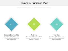 Elements Business Plan Ppt PowerPoint Presentation Show Icon Cpb