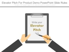Elevator Pitch For Product Demo Powerpoint Slide Rules