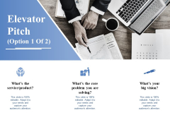 Elevator Pitch Template 1 Ppt PowerPoint Presentation Ideas Background Images