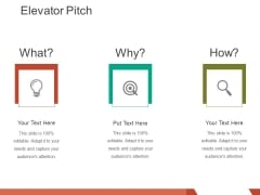 elevator pitch template 1 ppt powerpoint presentation outline show