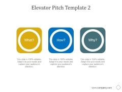 Elevator Pitch Template 2 Ppt PowerPoint Presentation Graphics