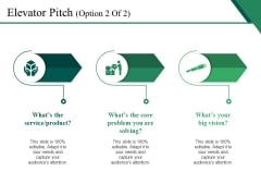 Elevator Pitch Template 2 Ppt PowerPoint Presentation Icon Structure
