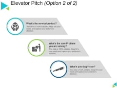 Elevator Pitch Template 2 Ppt PowerPoint Presentation Inspiration Structure