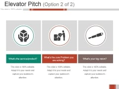 Elevator Pitch Template Ppt PowerPoint Presentation Show Design Templates