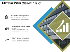 Elevator Pitch Template Ppt PowerPoint Presentation Show Pictures