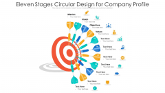 Eleven Stages Circular Design For Company Profile Ppt PowerPoint Presentation File Deck PDF