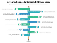 Eleven Techniques To Generate B2B Sales Leads Ppt PowerPoint Presentation Inspiration Icon PDF