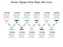 Eleven Zigzag Circle Steps With Icons Ppt PowerPoint Presentation Icon Clipart Images