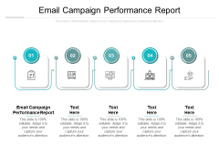 Email Campaign Performance Report Ppt PowerPoint Presentation Infographics Infographic Template Cpb