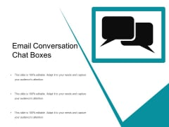 Email Conversation Chat Boxes Ppt PowerPoint Presentation Gallery Inspiration PDF